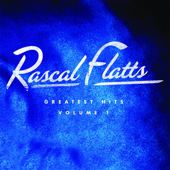 Greatest Hits, Vol. 1 (Remastered)-Rascal Flatts