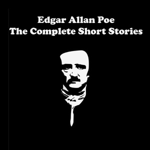 Edgar Allan Poe - The Complete Short Stories (Unabridged) - Edgar Allan Poe audiobook, mp3