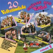 20 Volkstümliche Grüsse aus Tirol