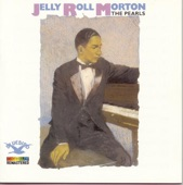 Jelly Roll Morton - Tanktown Bump (Remastered - 1988)