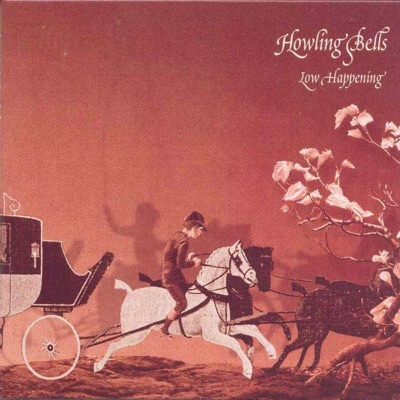 Low Happening - EP - Howling Bells