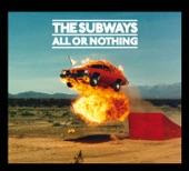 The Subways - Alright