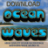 Soothing Ocean Surf Sound Fx 2 - Download Ocean Wave Sound Effects