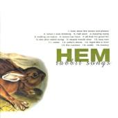 Hem - When I Was Drinking