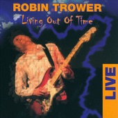 Robin Trower - I Want You To Love Me