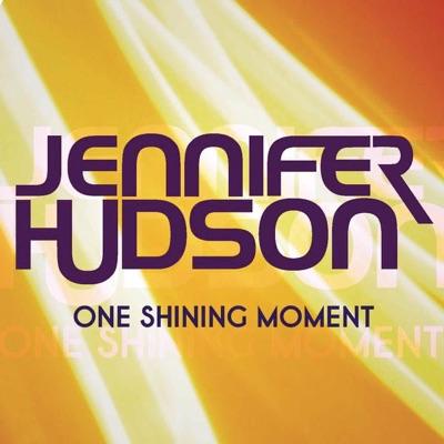 One Shining Moment - Single - Jennifer Hudson