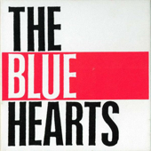 MEET THE BLUE HEARTS 〜ベストコレクション IN USA〜