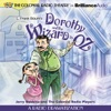 Dorothy and the Wizard in Oz: A Radio Dramatization