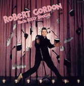 Robert Gordon - Love My Baby