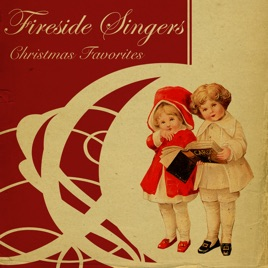 classic christmas songs from the fireside the fireside singers - Classic Christmas Songs