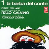La barba del conte (Fiabe italiane raccolte e trascritte da Italo Calvino, adattamento discografico di A. Virgilio Savona)