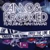 Cross the Line (feat. Ayah Marar) - Single
