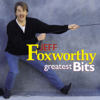 Greatest Bits - Jeff Foxworthy