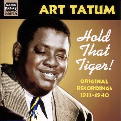 Hold That Tiger! (1933-1940) - Art Tatum