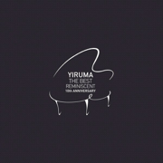 The Best - Reminiscent 10th Anniversary - Yiruma - Yiruma
