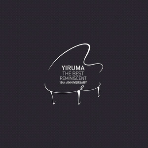 Yiruma - The Best - Reminiscent 10th Anniversary