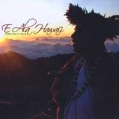 Keli'i Tau'a - E Ala Hawai'i