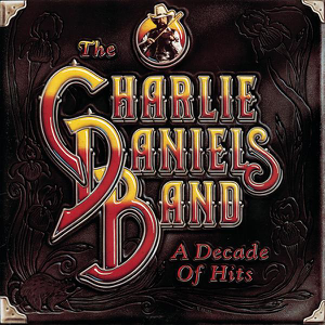 The Charlie Daniels Band - A Decade of Hits