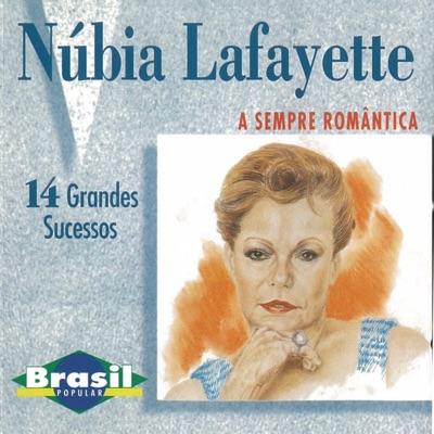 A Sempre Romântica - Núbia Lafayette