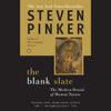 Steven Pinker - The Blank Slate: The Modern Denial of Human Nature (Unabridged) artwork