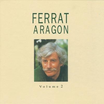 Ferrat chante Aragon, vol. 2 - Jean Ferrat
