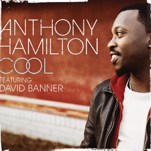 Cool (feat. David Banner) - Single