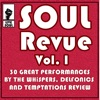 Soul Revue, Vol. I 30 Great Performances by the Whispers, Delphonics and Temptations Review