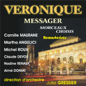 Veronique, Acte II: Duo De L'escarpolette (hélène, Florestan)