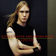 Live On - Kenny Wayne Shepherd Band - Kenny Wayne Shepherd Band