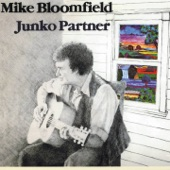 Mike Bloomfield - Don't You Lie to Me