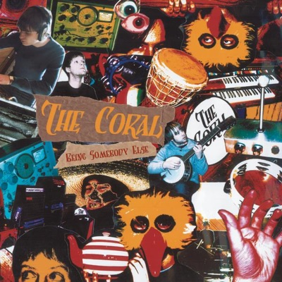 Being Somebody Else - Single - The Coral