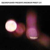 Maximum Priest - EP