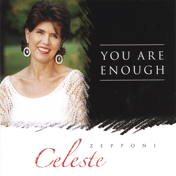 You Are Enough by Celeste Zepponi