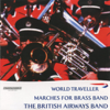 World Traveller - Marches for Brass Band - The British Airways Band