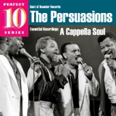 The Persuasions - I Woke Up This Morning