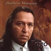 Andrew Vasquez - Wootavah