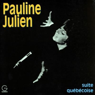 Suite québécoise - Pauline Julien