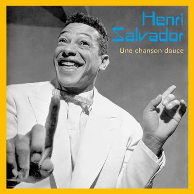 Une chanson douce - Henri Salvador