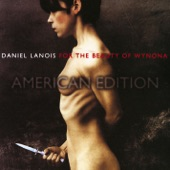 Daniel Lanois - Death Of A Train