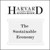 Yvon Chouinard, Jib Ellison, Rick Ridgeway - The Sustainable Economy (Harvard Business Review) (Unabridged)  artwork