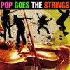 Pop Goes the Strings - 101 Strings Orchestra