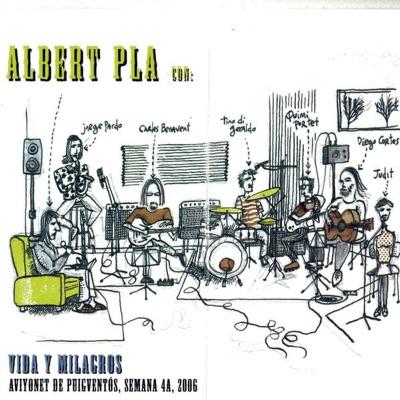 Vida y Milagros - Albert Pla