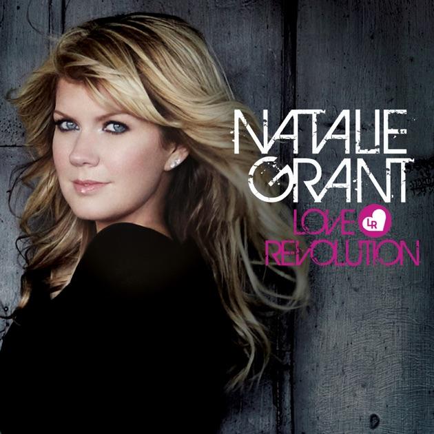 Love Revolution by Natalie Grant on Apple Music