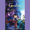 Neil Gaiman - Coraline: An Adventure Too Weird for Words (Unabridged) artwork