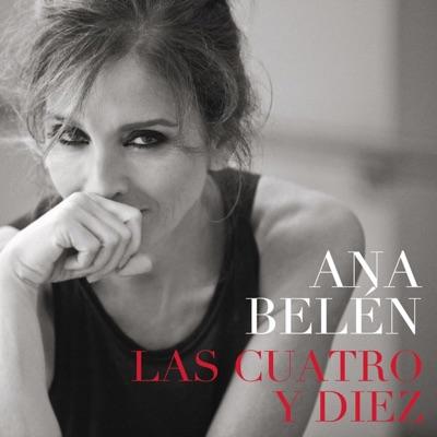 Las Cuatro y Diez - Single - Ana Belén
