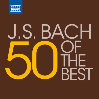 50 of the Best: J.S. Bach - Various Artists album