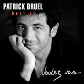 Best of Patrick Bruel - Voulez vous...