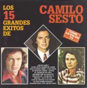 15 Grandes Exitos, Vol. I - A Petición del Publico - Camilo Sesto - Camilo Sesto