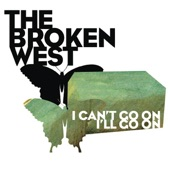 The Broken West - So It Goes