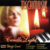 Tischmusik, Vol. 5: Candle Light